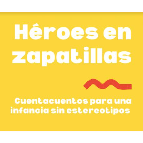 Cuentacuentos Héroes en zapatillas