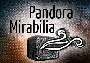 Pandora Mirabilia